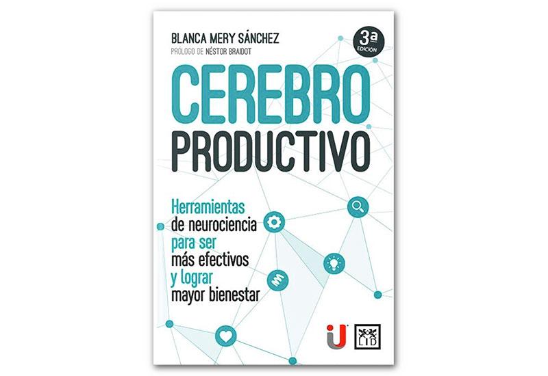 Libro Cerebro Productivo Tercera Edición.